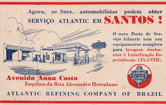 Ao longo dos anos seguintes, foram surgindo postos de gasolina. Na imagem, o convite para a inauguração do primeiro posto de serviço Atlantic em Santos, na década de 1930.