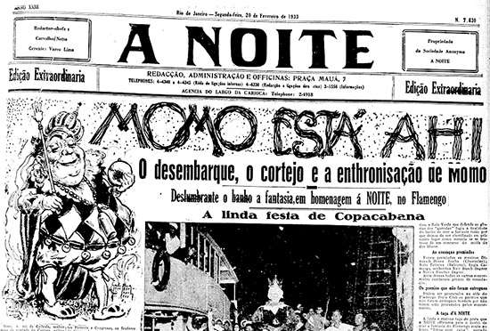 A primeira aparição do Momo no Brasil: um boneco de papelão. No ano seguinte, o soberano do Carnaval já era de carne e osso.