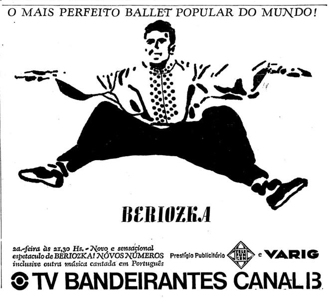 Anuncio do espetáculo do Beriozka em São Paulo, numa promoção da TV Bandeirantes, Canal 13.