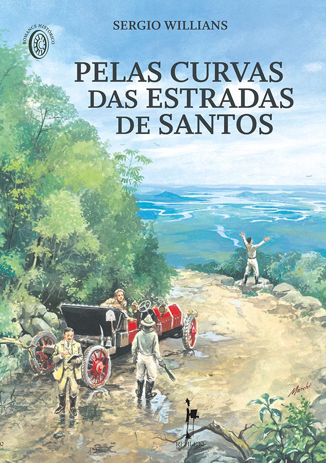 Capa do livro Pelas Curvas das Estradas de Santos, que narra, em forma de romance, a incrível aventura de Prado Junior e seus amigos.
